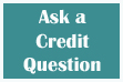 Ask a Credit Question